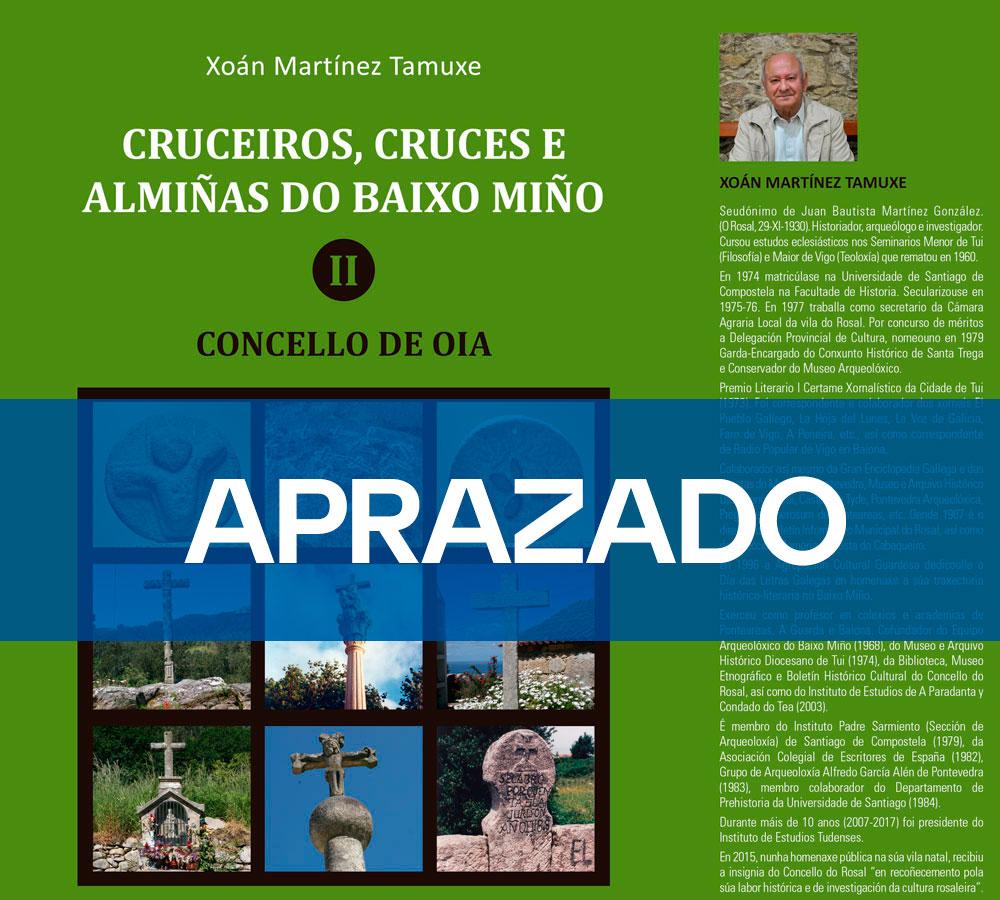 """APRAZADO – Presentación libro """"Cruceiros, cruces e almiñas"""", de Xoan Martínez Tamuxe"""