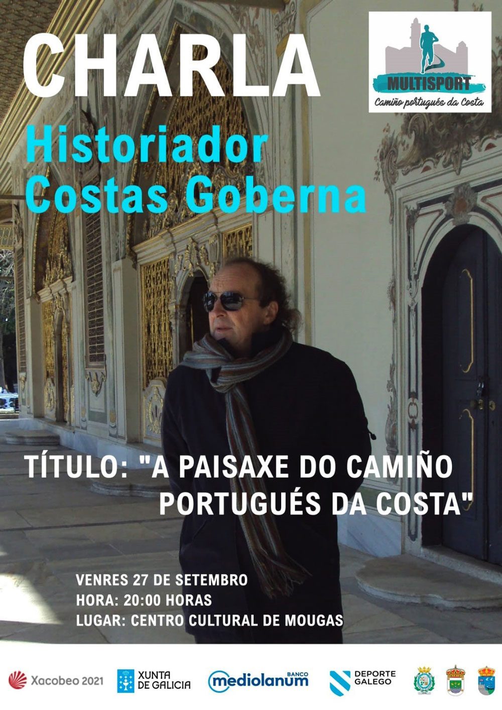 """Charla Costas Goberna: """"A paisaxe do Camiño Portugués da Costa"""""""