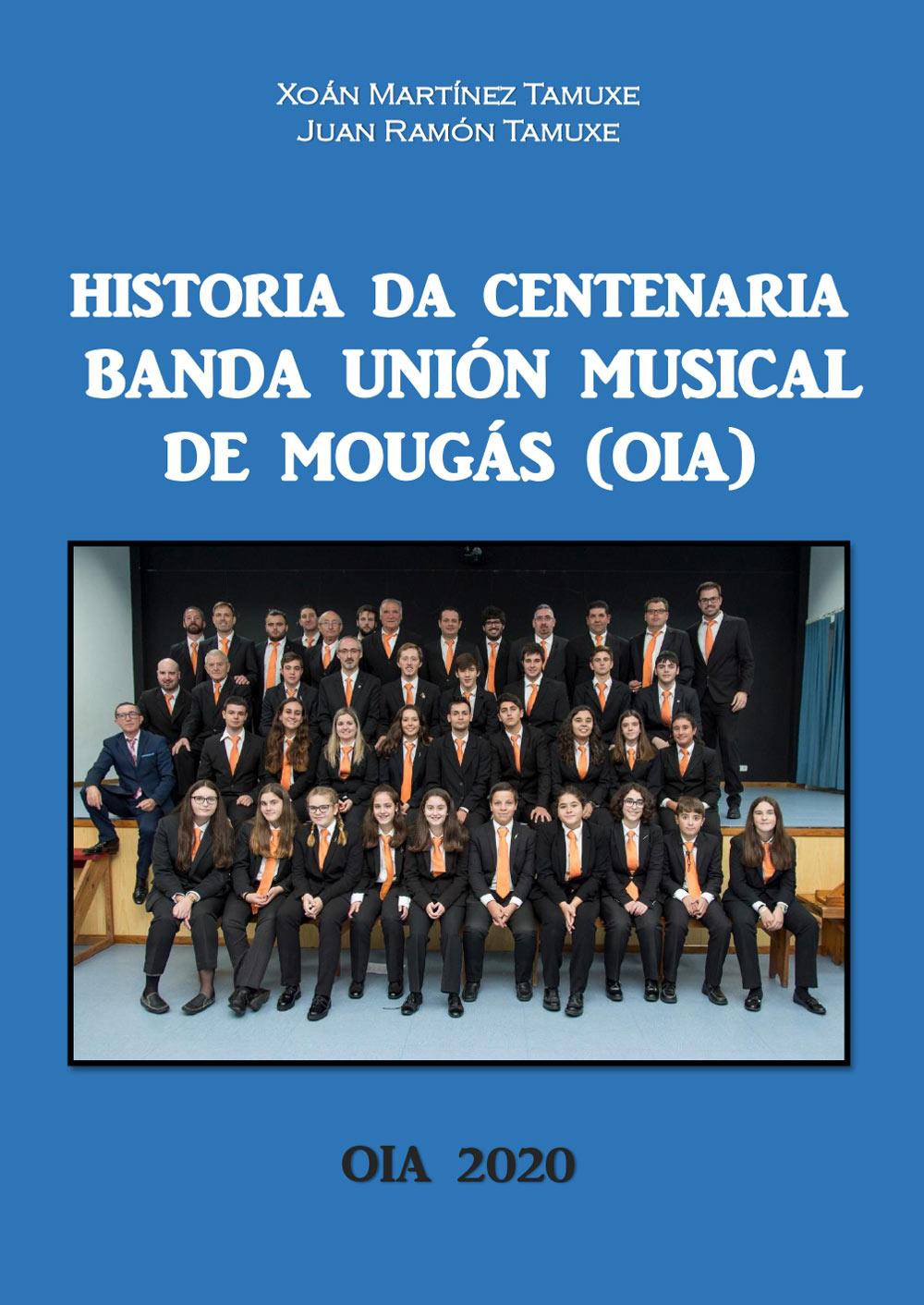 A Banda de Música de Mougás protagoniza un libro no seu 140 aniversario