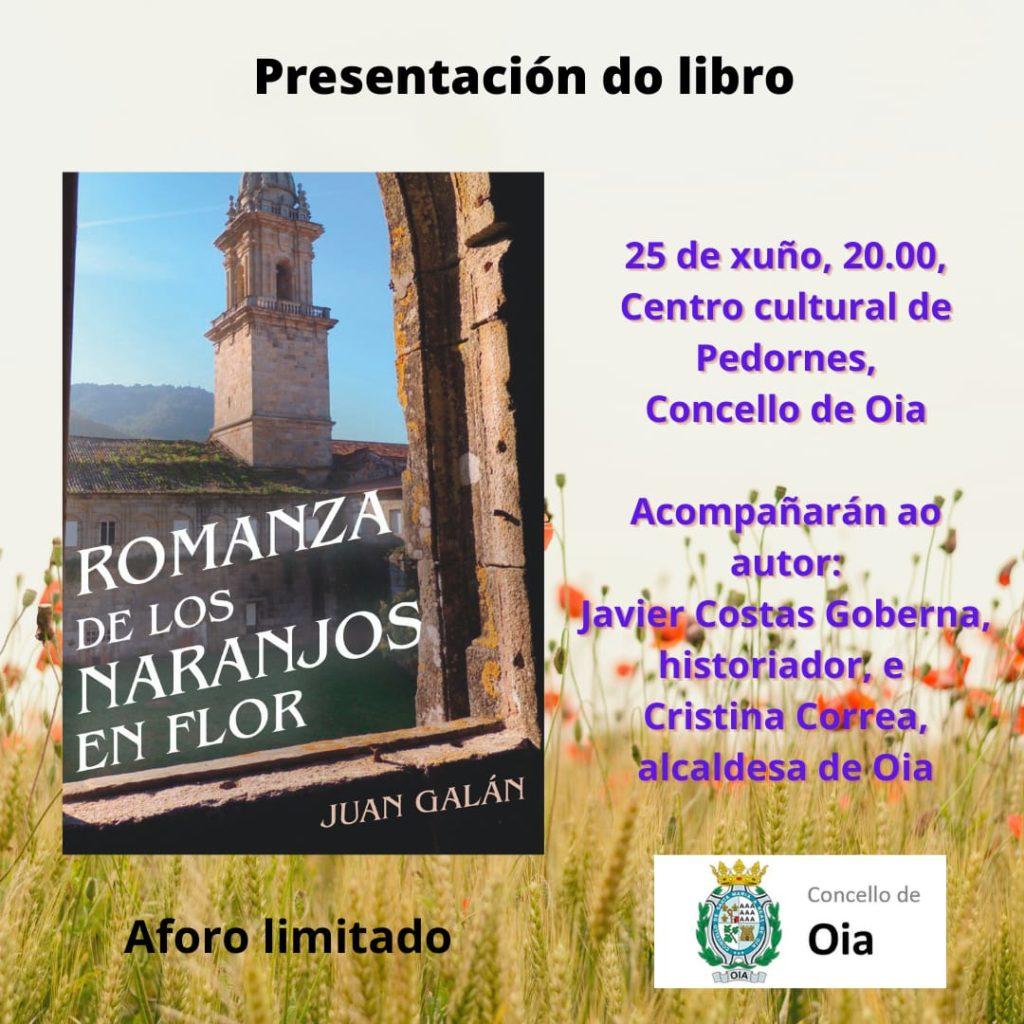 """Oia acolle este venres a presentación do libro """"Romanza de los naranjos en flor"""""""