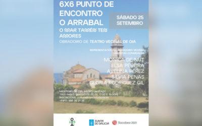 Representación do obradoiro de teatro veciñal xunto con artistas convidadas, este sábado no Mosteiro